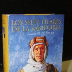Libros de segunda mano: LOS SIETE PILARES DE LA SABIDURÍA.- LAWRENCE DE ARABIA, T. E.. Lote 245386835