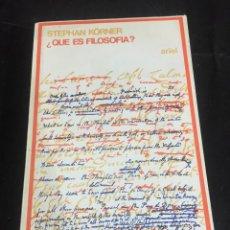 Libros de segunda mano: ¿QUÉ ES FILOSOFÍA?. STEPHAN KÖRNER. EDICIONES ARIEL 1975. Lote 246300530