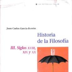 Libros de segunda mano: HISTORIA DE LA FILOSOFÍA TOMO III. Lote 246466915
