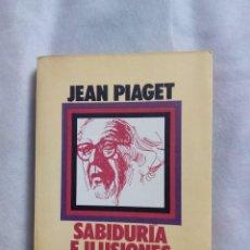 Libros de segunda mano: SABIDURÍA E ILUSIONES DE LA FILOSOFÍA / JEAN PIAGET. Lote 246629120