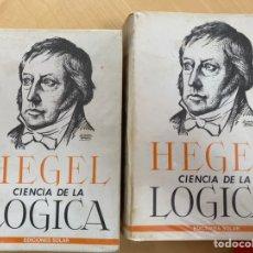 Libros de segunda mano: CIENCIA DE LA LÓGICA, HEGEL. Lote 247287895
