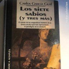 Libros de segunda mano: LOS SIETE SABIOS (Y TRES MÁS) DE CARLOS GARCÍA GUAL. Lote 247818300