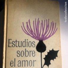 Libros de segunda mano: ESTUDIOS SOBRE EL AMOR DE ORTEGA Y GASSET. Lote 247818755