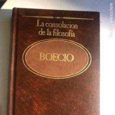 Libros de segunda mano: LA CONSOLACIÓN DE LA FILOSOFÍA DE BOECIO. Lote 247820265