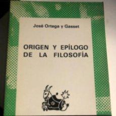 Libros de segunda mano: ORIGEN Y EPÍLOGO DE LA FILOSOFÍA DE ORTEGA Y GASSET. Lote 247820470