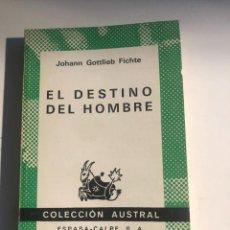 Libros de segunda mano: EL DESTINO DEL HOMBRE DE FITCHE. Lote 247820555