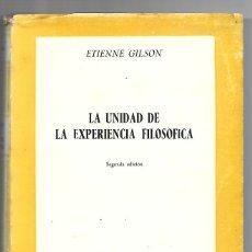 Libros de segunda mano: LA UNIDAD DE LA EXPERIENCIA FILOSOFICA. Lote 248985100