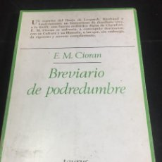 Libros de segunda mano: BREVIARIO DE PODREDUMBRE. E.M. CIORAN. TAURUS 1983. Lote 251199250