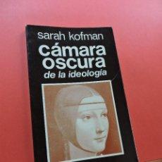 Libros de segunda mano: CÁMARA OSCURA DE LA IDEOLOGÍA. KOFMAN, SARAH. TALLER EDICIONES JB JOSEFINA BETANCOR 1975. Lote 251797675
