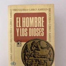 Libros de segunda mano: EL HOMBRE Y LOS DIOSES. JEAN-CHARLES PICHON. ED. BRUGUERA. BARCELONA, 1970. PAGS. 893. Lote 252544225