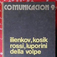 Livros em segunda mão: ILIENKOV - KOSIK - ROSSI - LUPORINI - DELLA VOLPE . PROBLEMAS ACTUALES DE LA DIALÉCTICA. Lote 253425540