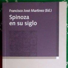 Libros de segunda mano: FRANCISCO JOSÉ MARTÍNEZ (ED.) . SPINOZA EN SU SIGLO. Lote 253425745