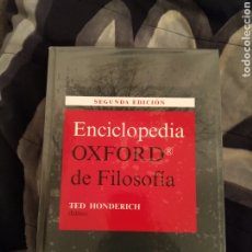 Libros de segunda mano: ENCICLOPEDIA OXFORD DE FILOSOFÍA (TED HONDERICH, TECNOS 2008). Lote 253845740