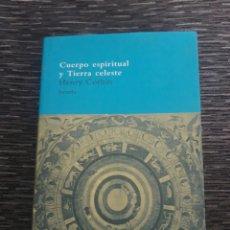 Libros de segunda mano: CUERPO ESPIRITUAL Y TIERRA CELESTE. HENRY CORBIN. Lote 253952850