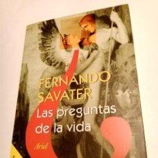 Libros de segunda mano: LAS PREGUNTAS DE LA VIDA .FERNANDO SAVATER ( ARIEL ). Lote 253992045