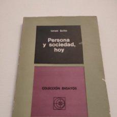 Libros de segunda mano: PERSONA Y SOCIEDAD, HOY. ISMAEL QUILES. 1970.. Lote 254075245