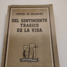 Libros de segunda mano: DEL SENTIMIENTO TRÁGICO DE LA VIDA. MIGUEL DE UNAMUNO. EDITORIAL LOSADA. 1964.. Lote 254083515