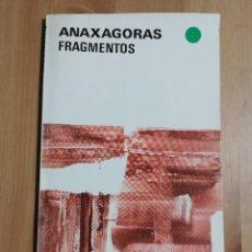 Libros de segunda mano: FRAGMENTOS (ANAXAGORAS). Lote 254462290