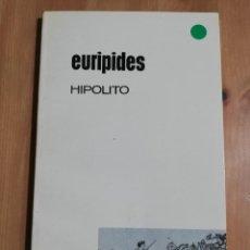 Libros de segunda mano: HIPOLITO (EURIPIDES). Lote 254462945