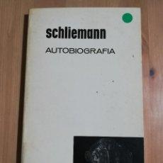 Libros de segunda mano: AUTOBIOGRAFÍA (SCHLIEMANN). Lote 254462990