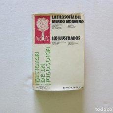 Libros de segunda mano: HISTORIA DE LA FILOSOFÍA TOMO II (LOS ILUSTRADOS)- FRANÇOISE CHATELET (ESPASA CALPE). Lote 254797940