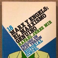 Libros de segunda mano: MARX Y ENGELS: EL MARXISMO GENUINO. RAFAEL JEREZ MIR. SERIE HISTORIA DE LA FILOSOFÍA N° 18.. Lote 240225185