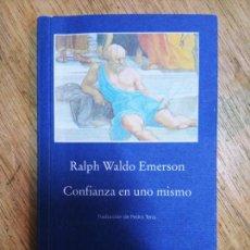 Libros de segunda mano: RALPH WALDO EMERSON: CONFIANZA EN UNO MISMO. Lote 254987225