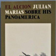Libros de segunda mano: SOBRE HISPANOAMÉRICA. JULIAN MARÍAS. Lote 254999290