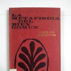 Libros de segunda mano: LA METAFISICA DEL BIEN COMÚN - CARLOS CARDONA. Lote 255023605