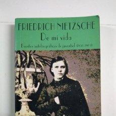 Libros de segunda mano: DE MI VIDA - FRIEDRICH NIETZSCHE. Lote 255023630