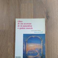 Libri di seconda mano: LIBRO DE LOS SECRETOS DE LA NATURALEZA O QUINTA ESENCIA. RAIMOND LLULL.. Lote 255390610