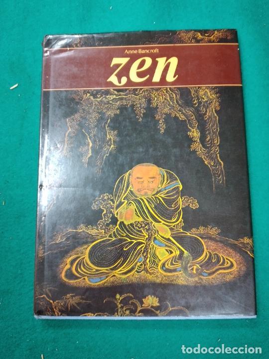 ANNE BANCROFT. ZEN. BUDISMO. EDITORIAL DEBATE 1ª ED. NOVIEMBRE DE 1988. (Libros de Segunda Mano - Pensamiento - Filosofía)