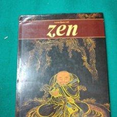 Libros de segunda mano: ANNE BANCROFT. ZEN. BUDISMO. EDITORIAL DEBATE 1ª ED. NOVIEMBRE DE 1988.. Lote 256148665