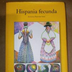 Libros de segunda mano: HISPANIA FECUNDA ANTONIO PORTERO CARDES EDITORES. Lote 257423045