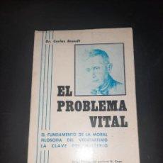 Libros de segunda mano: EL PROBLEMA VITAL. Lote 257736950
