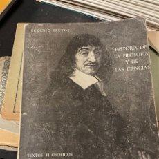 Libri di seconda mano: HISTORIA DE LA FILOSOFIA Y DE LAS CIENCIAS EUGENIO FRUTOS. Lote 258262195