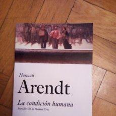 Libri di seconda mano: HANNAH ARENDT. LA CONDICIÓN HUMANA. Lote 258790310