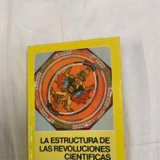 Libros de segunda mano: LA ESTRUCTURA DE LAS REVOLUCIONES CIENTÍFICAS,THOMAS S. KUHN. Lote 259888220