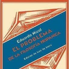 Libros de segunda mano: EL PROBLEMA DE LA FILOSOFÍA HISPÁNICA.EDUARDO NICOL I FRANCISCÁ.-NUEVO. Lote 260071025