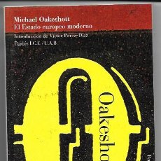 Libros de segunda mano: MICHAEL OAKESHOTT . EL ESTADO EUROPEO MODERNO. Lote 260656150