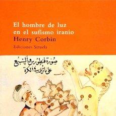 Libros de segunda mano: EL HOMBRE DE LUZ EN EL SUFISMO IRANIO. HENRY CORBIN.. Lote 261128250