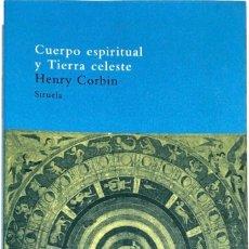 Libros de segunda mano: CUERPO ESPIRITUAL Y TIERRA CELESTE. HENRY CORBIN.. Lote 261128315