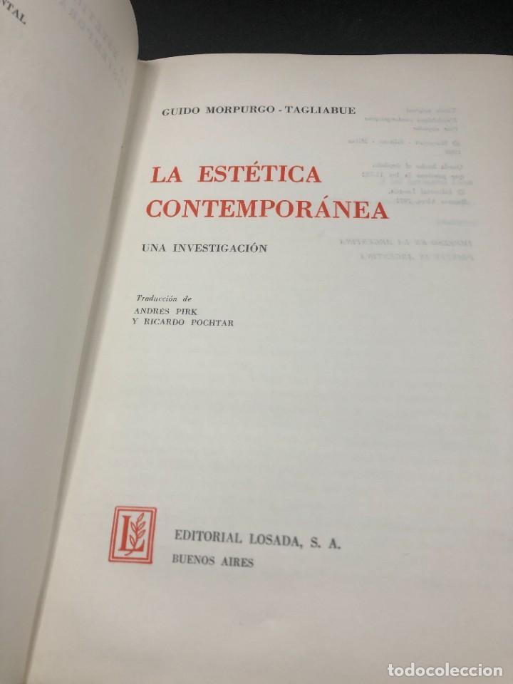 Libros de segunda mano: La Estética Contemporánea. Una investigación. Guido Morpurgo - Tagliabue. Losada Buenos Aires 1971 - Foto 3 - 261518235