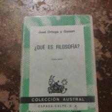 Libros de segunda mano: ¿QUE ES LA FILOSOFIA? (JOSE ORTEGA Y GASSET) (AUSTRAL, ESPASA CALPE). Lote 262310785