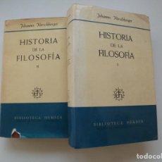 Livros em segunda mão: HISTORIA DE LA FILOSOFÍA I Y II. JOHANNES HIRSCHBERGER. BIBLIOTECA HERDER, 1971. Lote 262347845