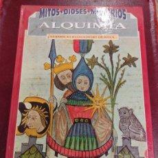 Libros de segunda mano: ALQUIMIA - STANISLAS KLOSSOWSKI DE ROLA - EL ARTE SECRETO. Lote 262765580