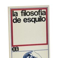 Libros de segunda mano: LA FILOSOFÍA DE ESQUILO - THOMSON, GEORGE. Lote 262935580