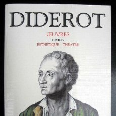 Libros de segunda mano: DIDEROT. OEUVRES. TOME IV. ESTHÉTIQUE - THÉÂTRE. Lote 262941155