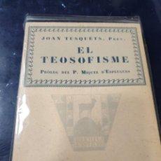 Libros de segunda mano: EL TEOSOFISME JOAN TUSQUETS. Lote 262948150
