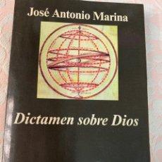 Libros de segunda mano: JOSÉ ANTONIO MARINA, DICTAMEN SOBRE DIOS, ANAGRAMA. Lote 263064085